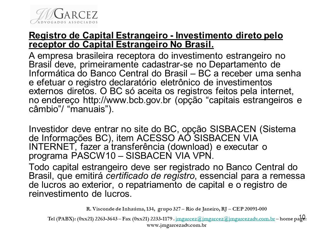 Registro de Capital Estrangeiro - Investimento direto pelo receptor do Capital Estrangeiro No Brasil.
