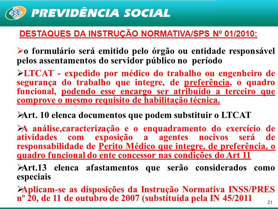 DESTAQUES DA INSTRUÇÃO NORMATIVA/SPS Nº 01/2010: