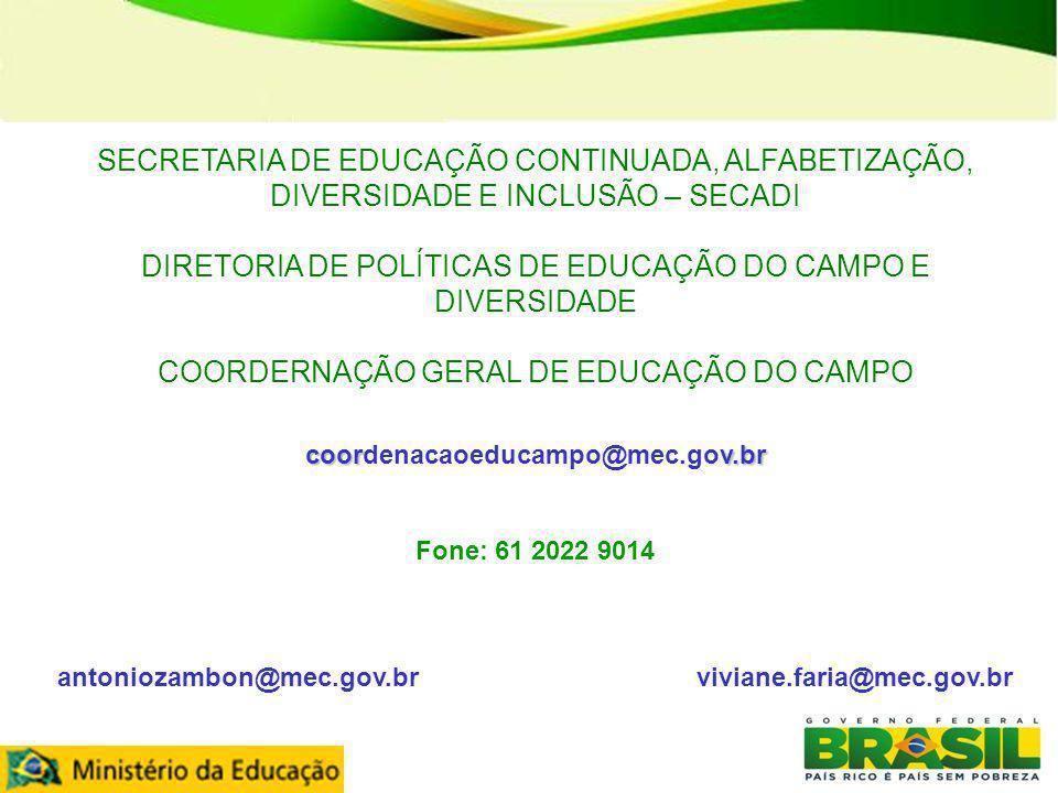antoniozambon@mec.gov.br viviane.faria@mec.gov.br