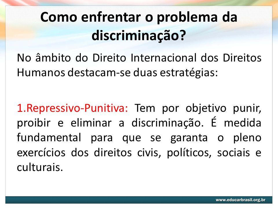 Como enfrentar o problema da discriminação