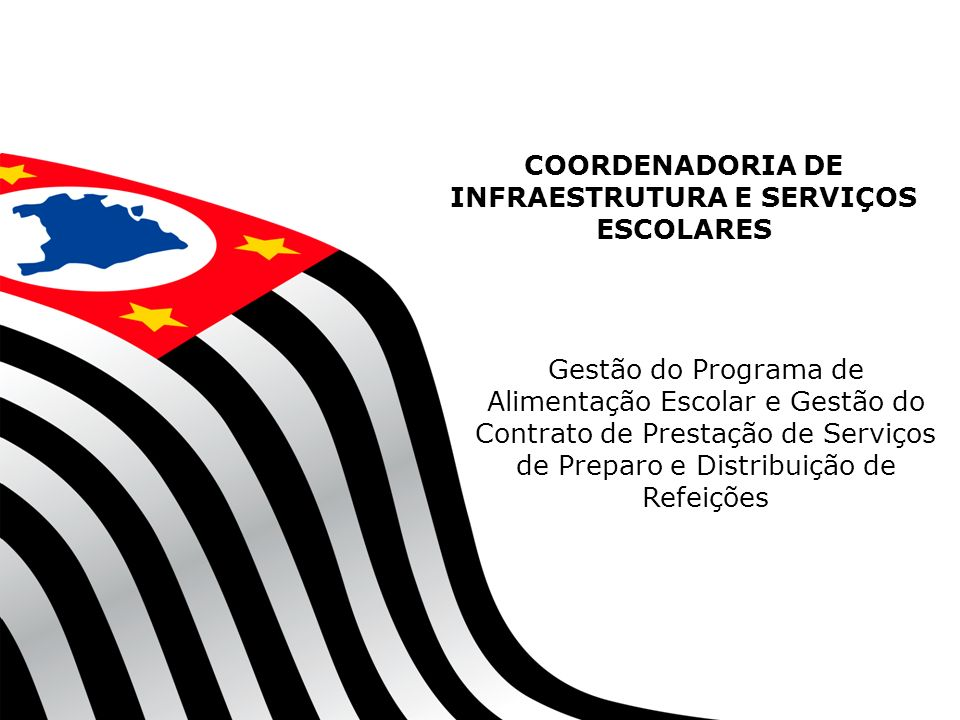 COORDENADORIA DE INFRAESTRUTURA E SERVIÇOS ESCOLARES