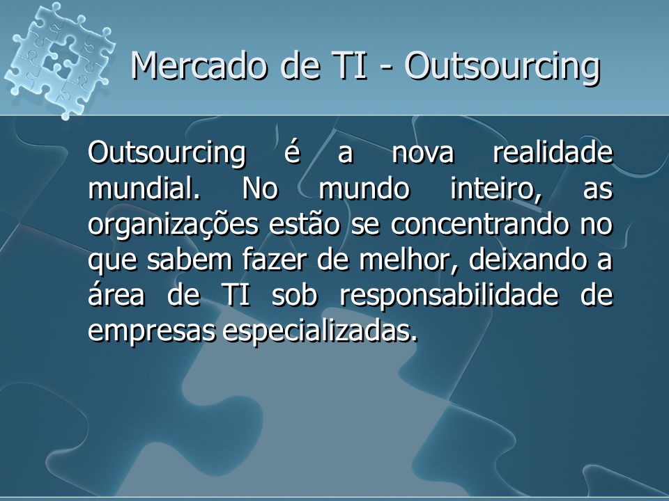 Mercado de TI - Outsourcing