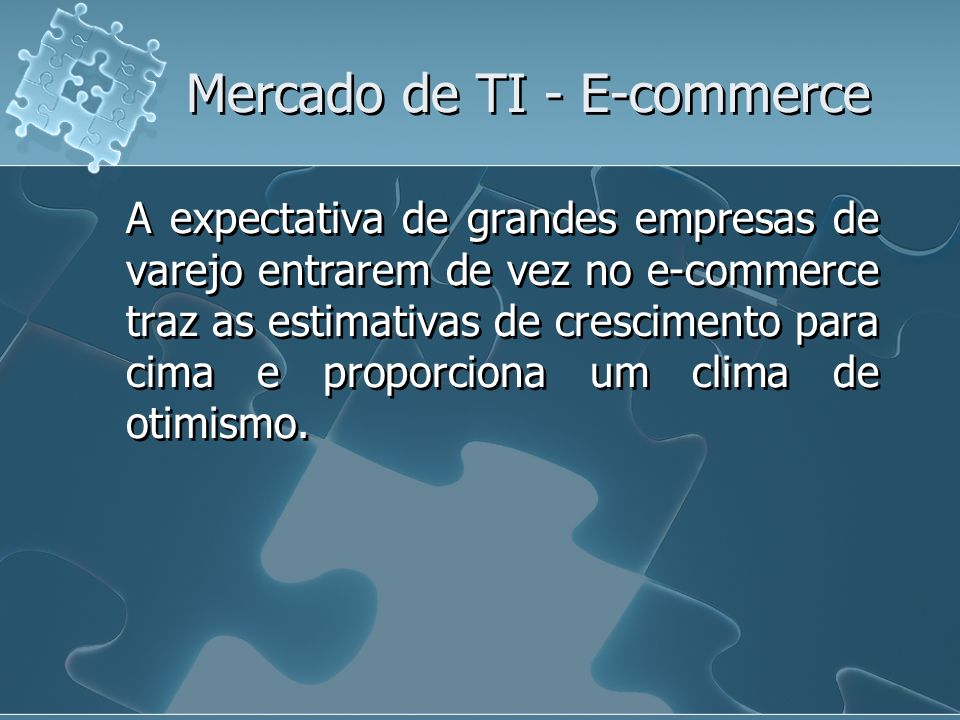 Mercado de TI - E-commerce