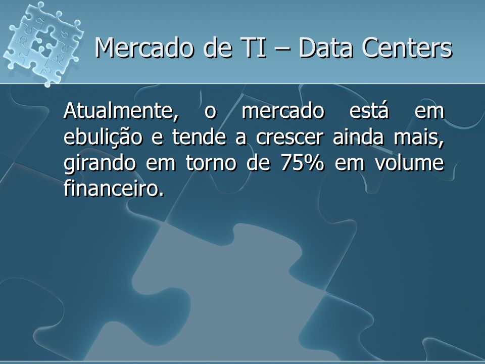 Mercado de TI – Data Centers