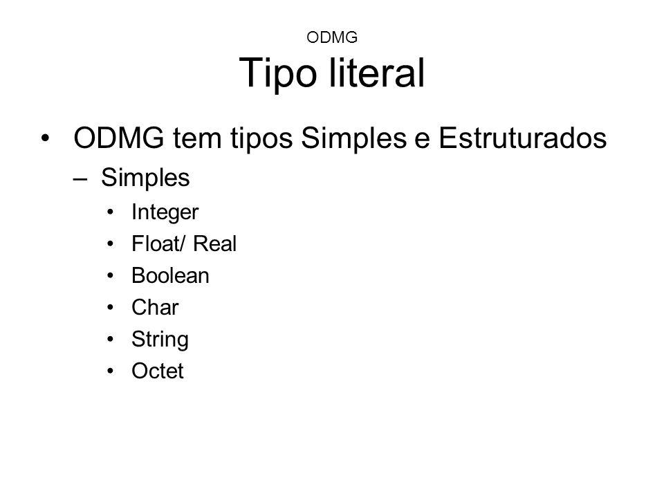 ODMG tem tipos Simples e Estruturados
