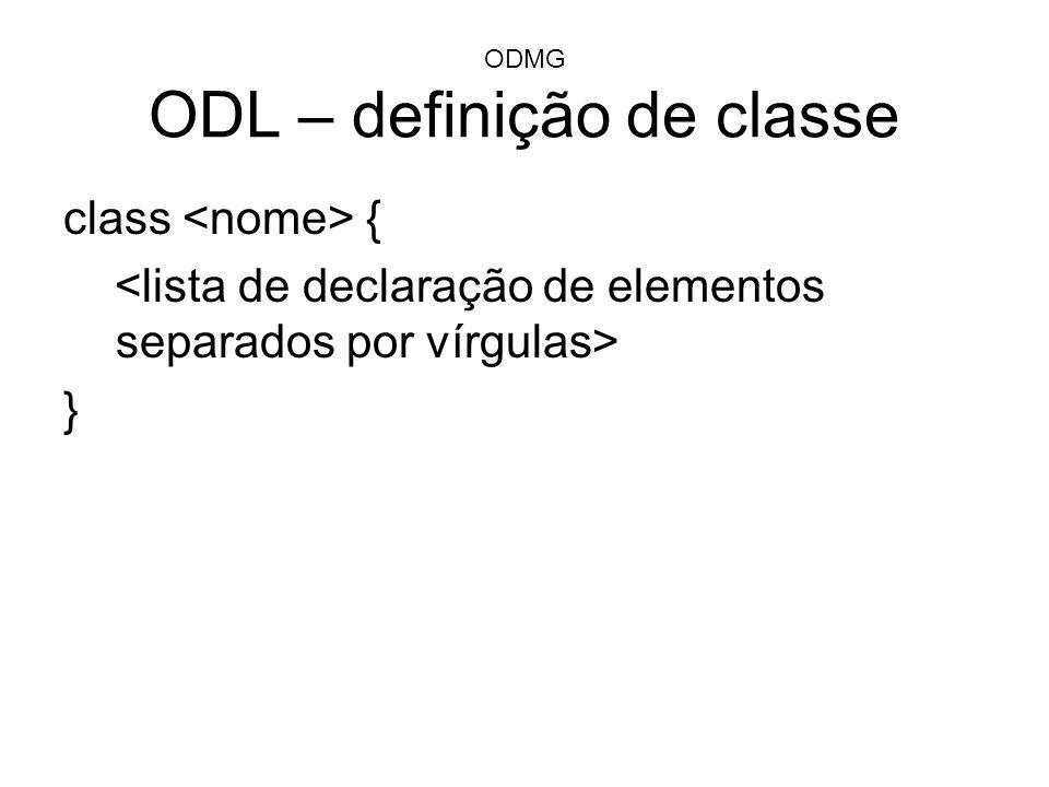 ODMG ODL – definição de classe
