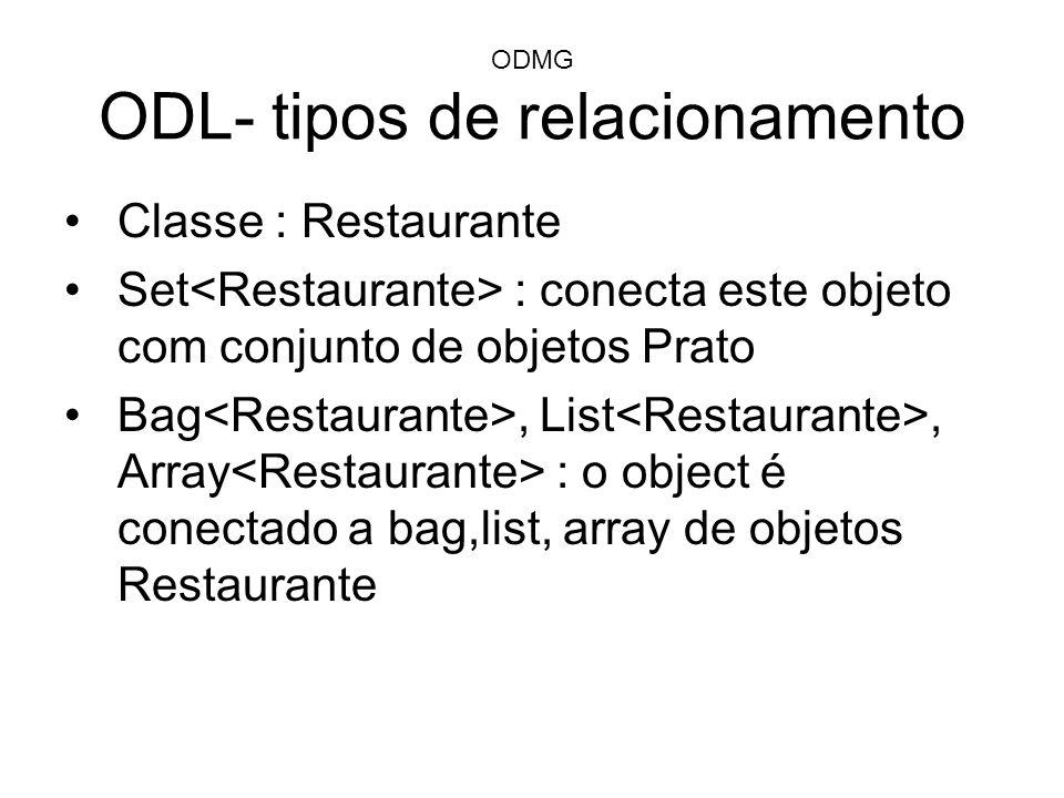 ODMG ODL- tipos de relacionamento