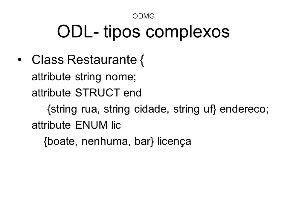 ODMG ODL- tipos complexos
