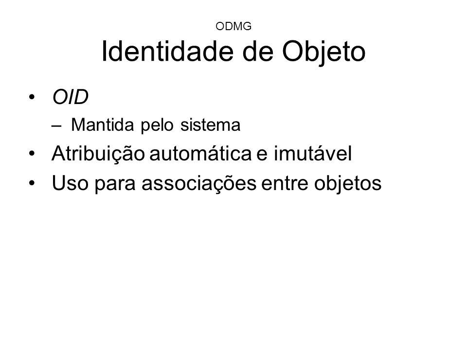 ODMG Identidade de Objeto