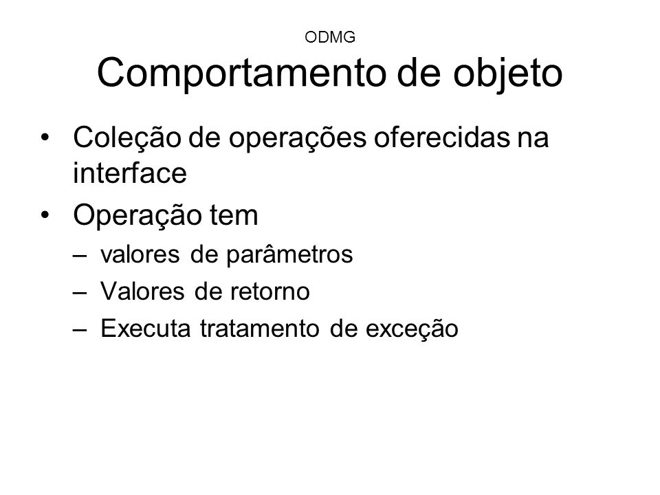 ODMG Comportamento de objeto