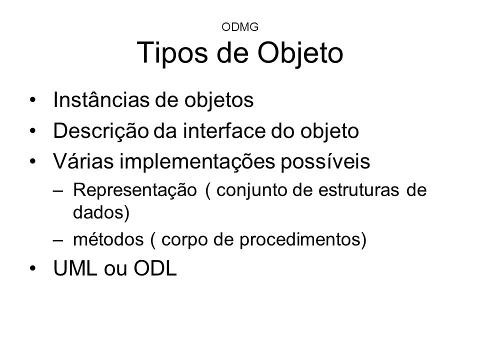 Descrição da interface do objeto Várias implementações possíveis