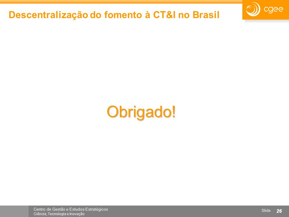 Descentralização do fomento à CT&I no Brasil
