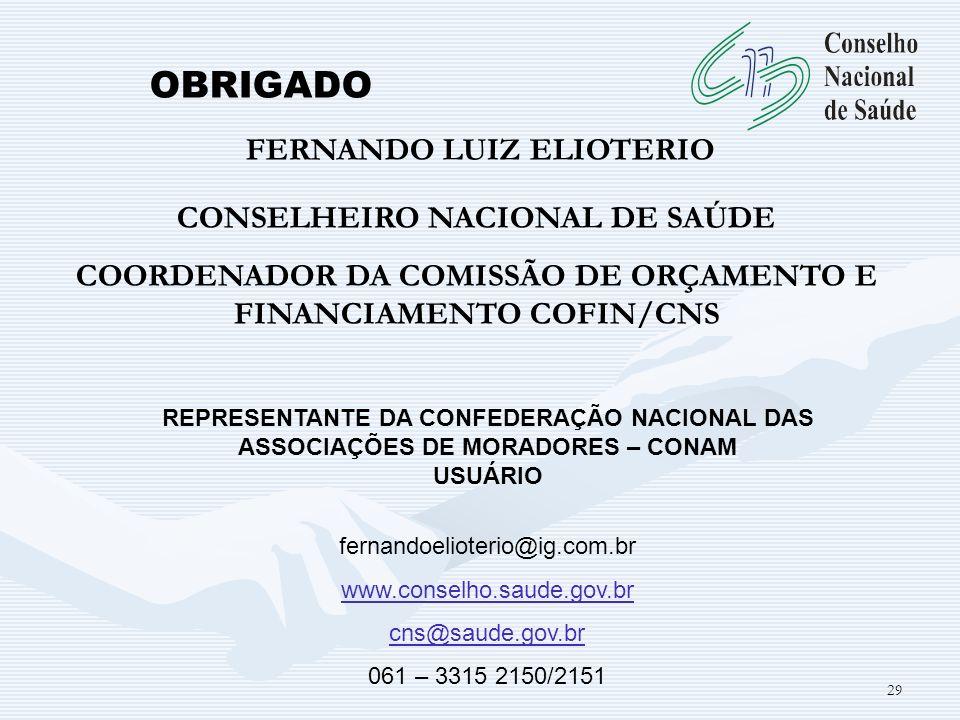 OBRIGADO FERNANDO LUIZ ELIOTERIO CONSELHEIRO NACIONAL DE SAÚDE