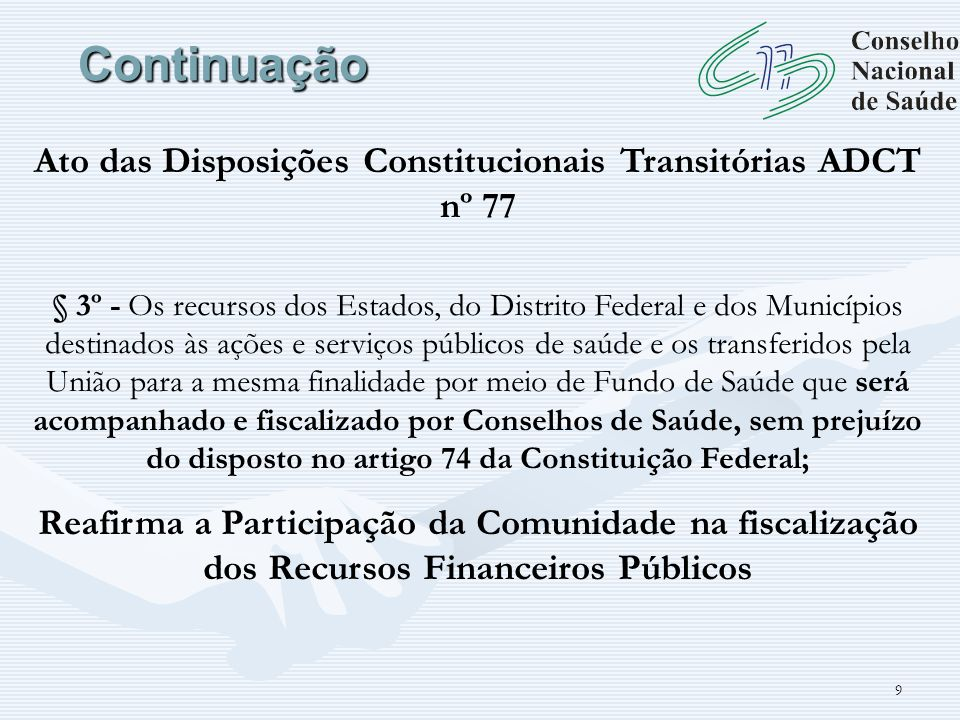 Ato das Disposições Constitucionais Transitórias ADCT nº 77