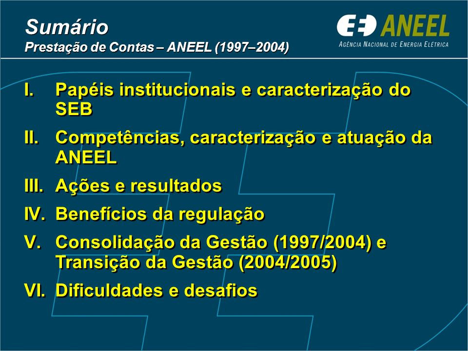 Sumário Papéis institucionais e caracterização do SEB