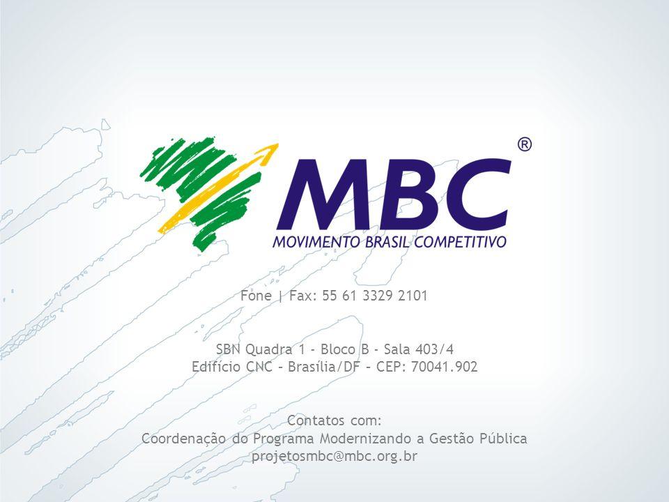 Fone | Fax: 55 61 3329 2101SBN Quadra 1 - Bloco B - Sala 403/4 Edifício CNC – Brasília/DF – CEP: 70041.902.