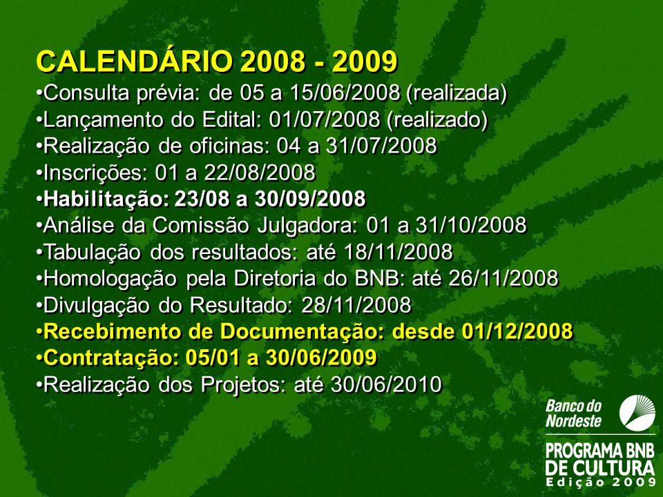CALENDÁRIO 2008 - 2009 Consulta prévia: de 05 a 15/06/2008 (realizada)
