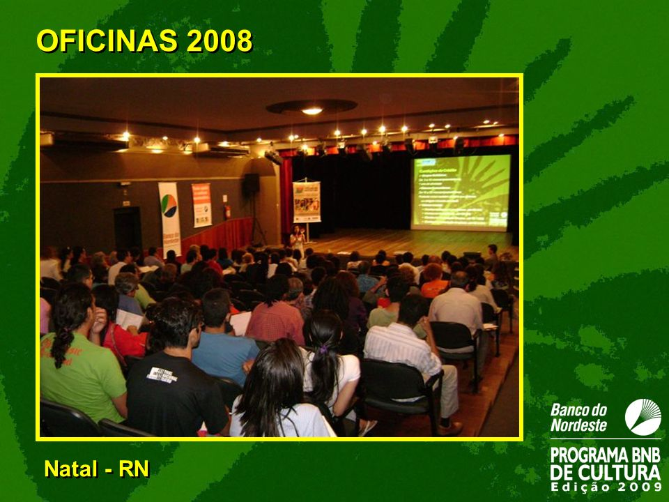 OFICINAS 2008 Natal - RN 32
