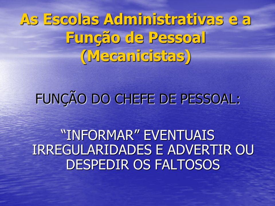 As Escolas Administrativas e a Função de Pessoal (Mecanicistas)