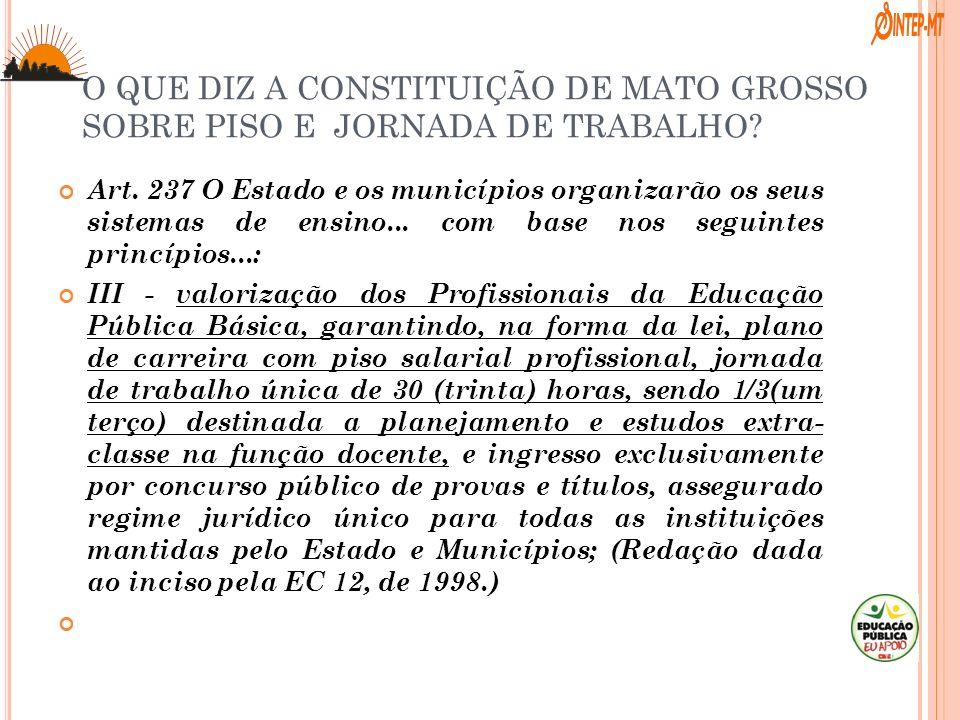 O QUE DIZ A CONSTITUIÇÃO DE MATO GROSSO SOBRE PISO E JORNADA DE TRABALHO