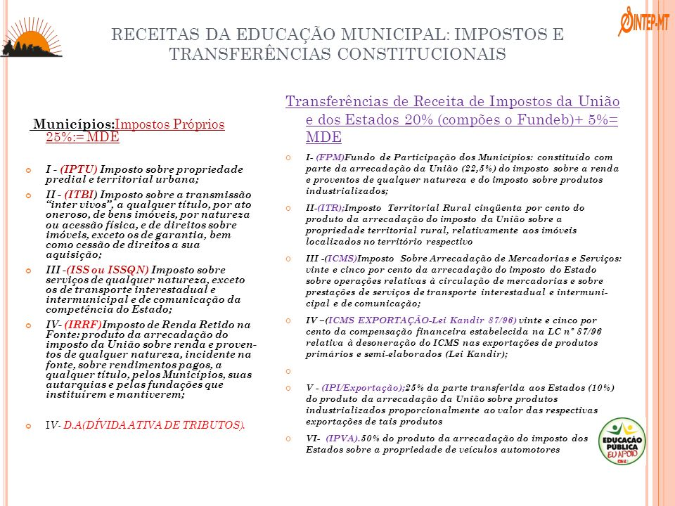 RECEITAS DA EDUCAÇÃO MUNICIPAL: IMPOSTOS E TRANSFERÊNCIAS CONSTITUCIONAIS