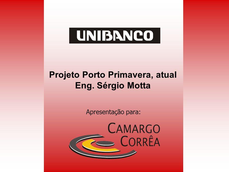 Projeto Porto Primavera, atual Eng. Sérgio Motta