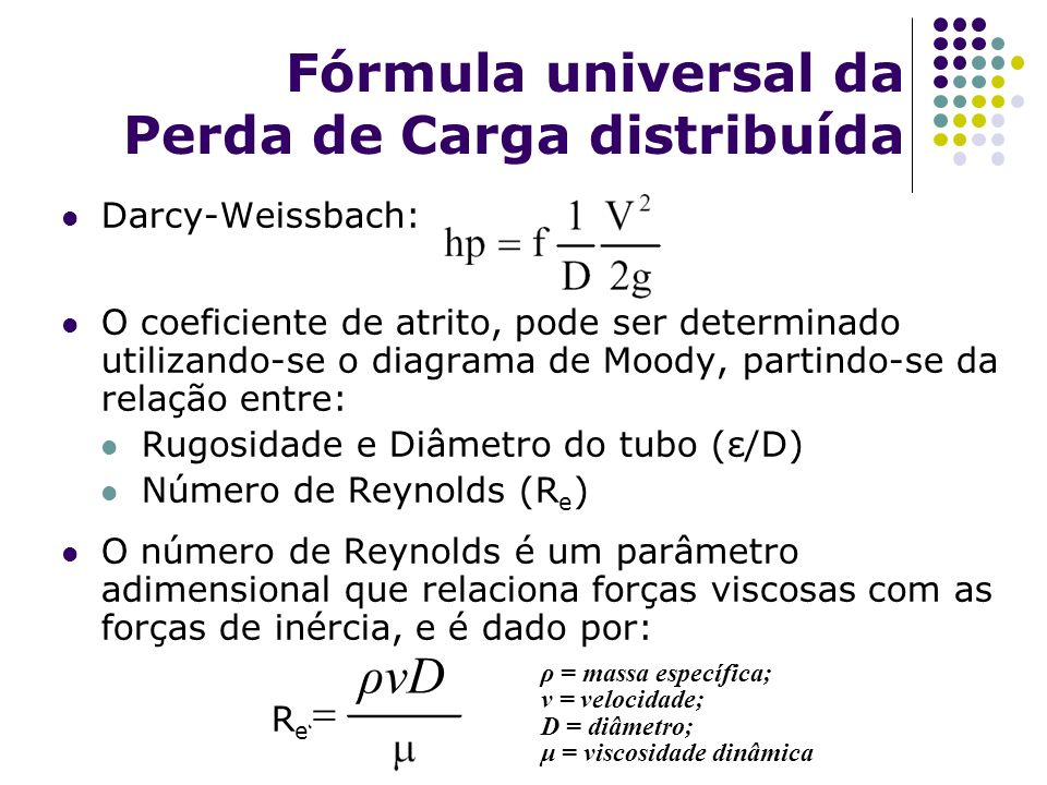 Fórmula universal da Perda de Carga distribuída