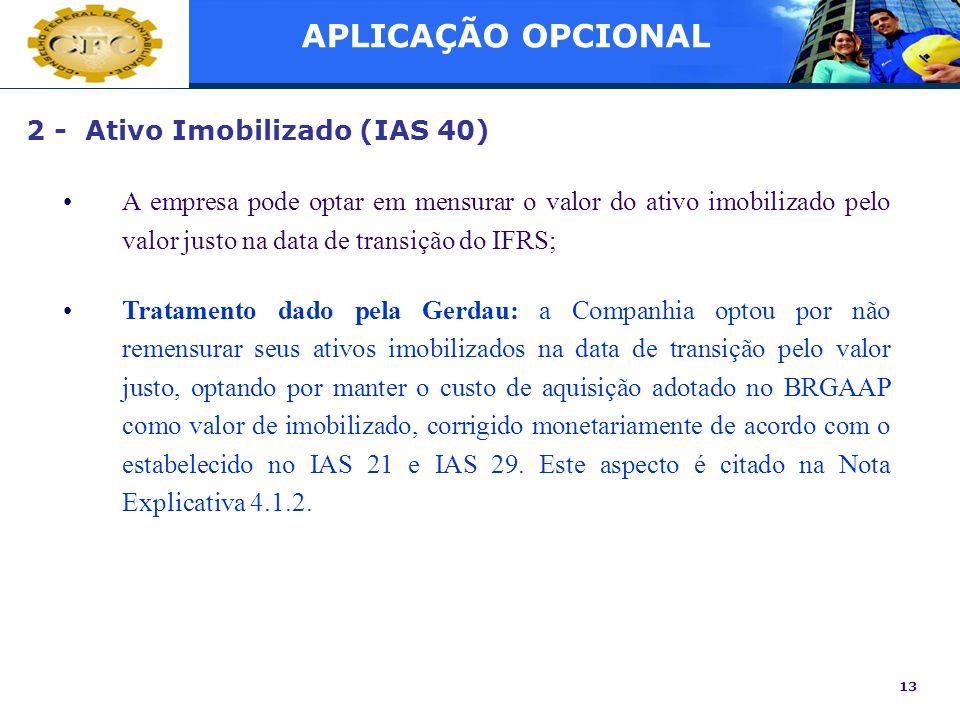 APLICAÇÃO OPCIONAL 2 - Ativo Imobilizado (IAS 40)