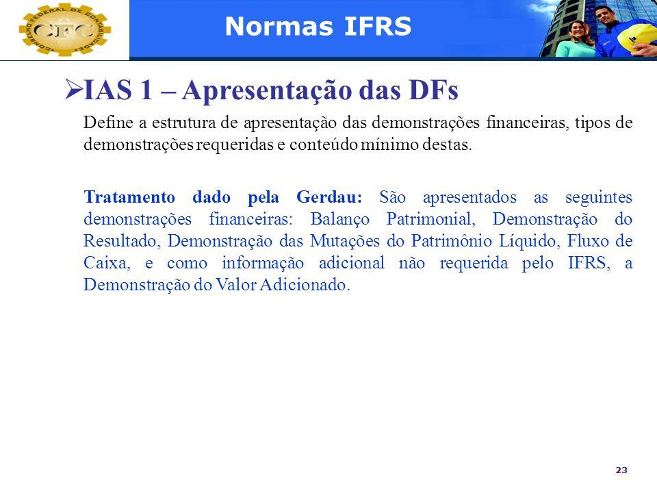 IAS 1 – Apresentação das DFs