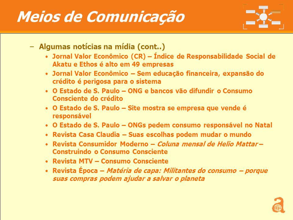 Meios de Comunicação Algumas notícias na mídia (cont..)
