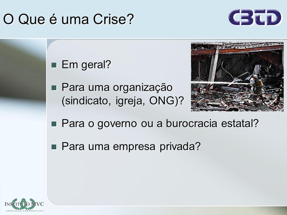 O Que é uma Crise Em geral