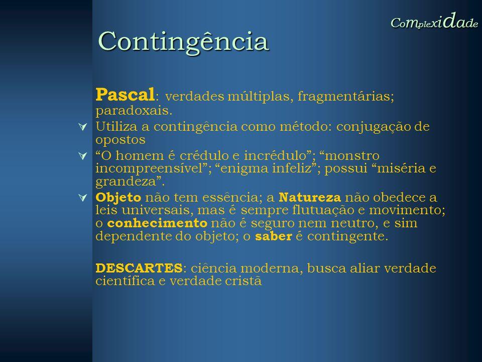Contingência Complexidade