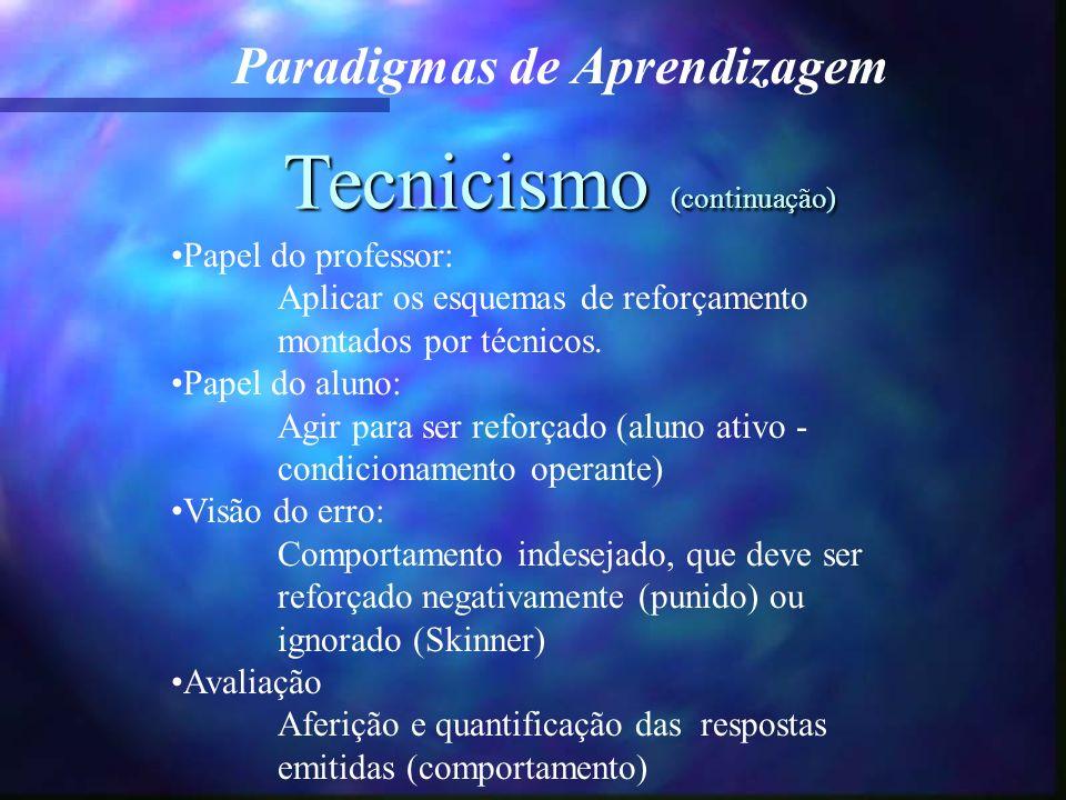 Tecnicismo (continuação)
