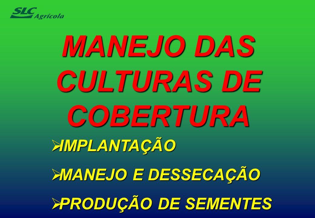 MANEJO DAS CULTURAS DE COBERTURA