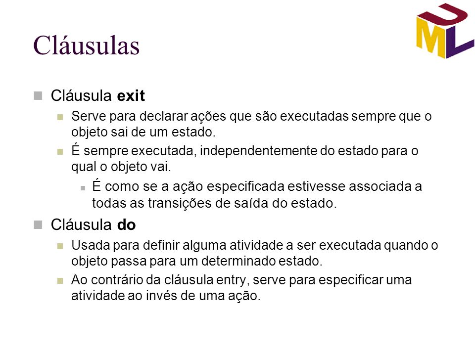 Cláusulas Cláusula exit Cláusula do