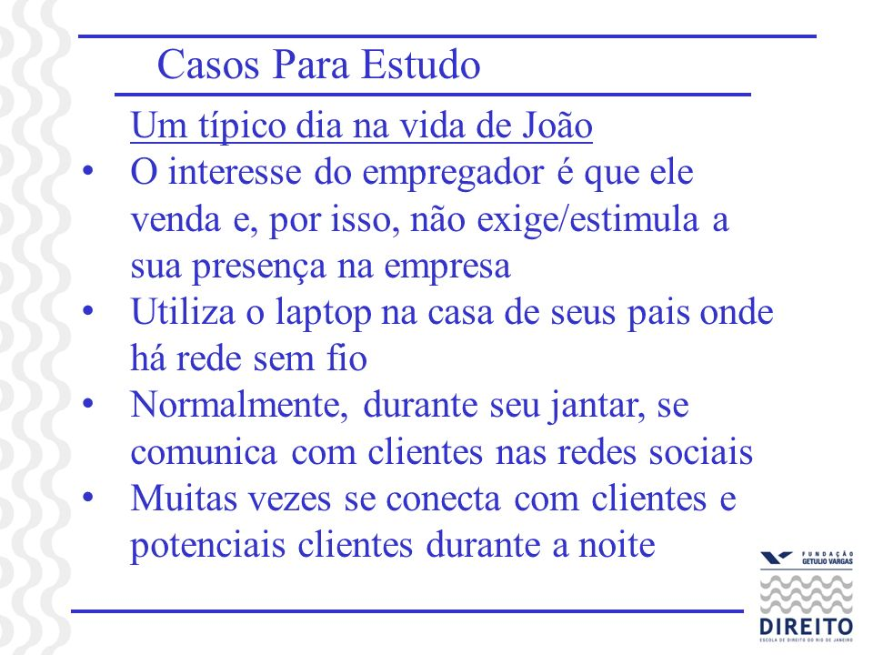 Casos Para Estudo Um típico dia na vida de João