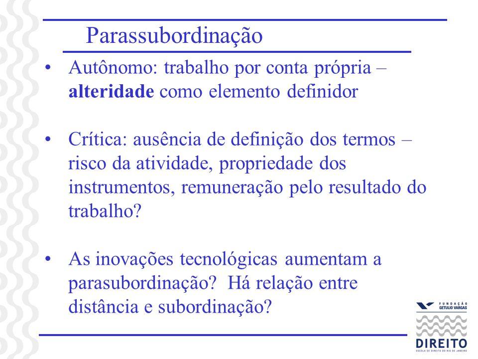 Parassubordinação Autônomo: trabalho por conta própria – alteridade como elemento definidor.