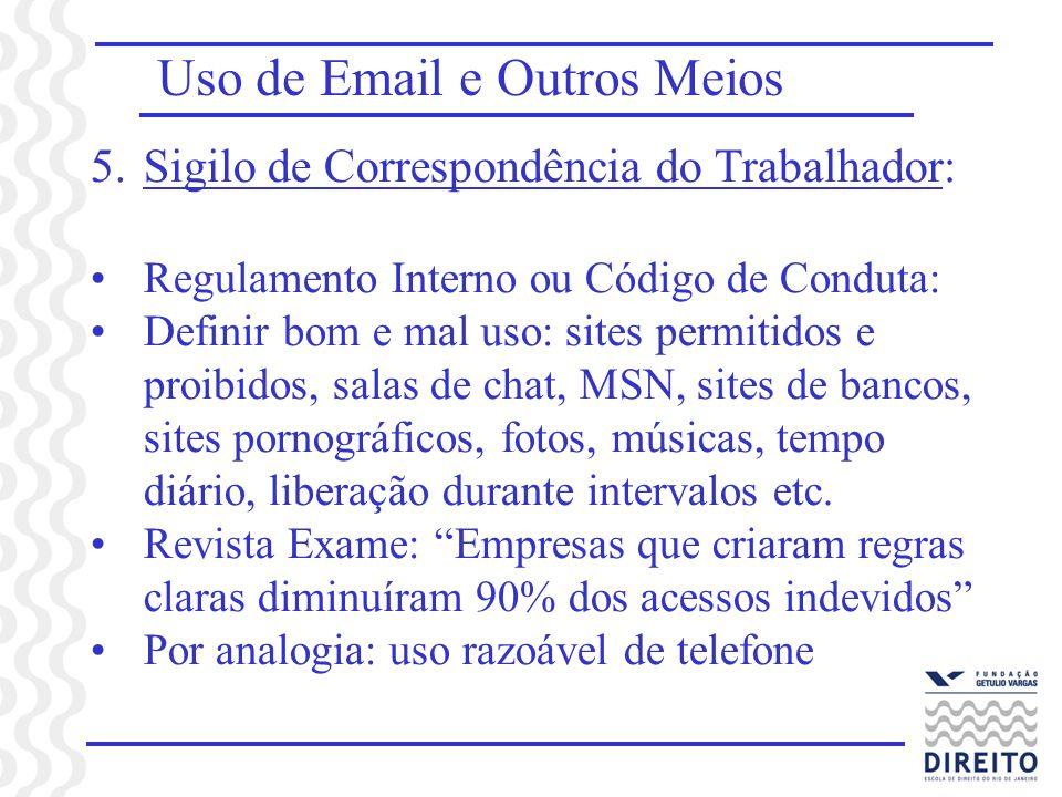 Uso de Email e Outros Meios