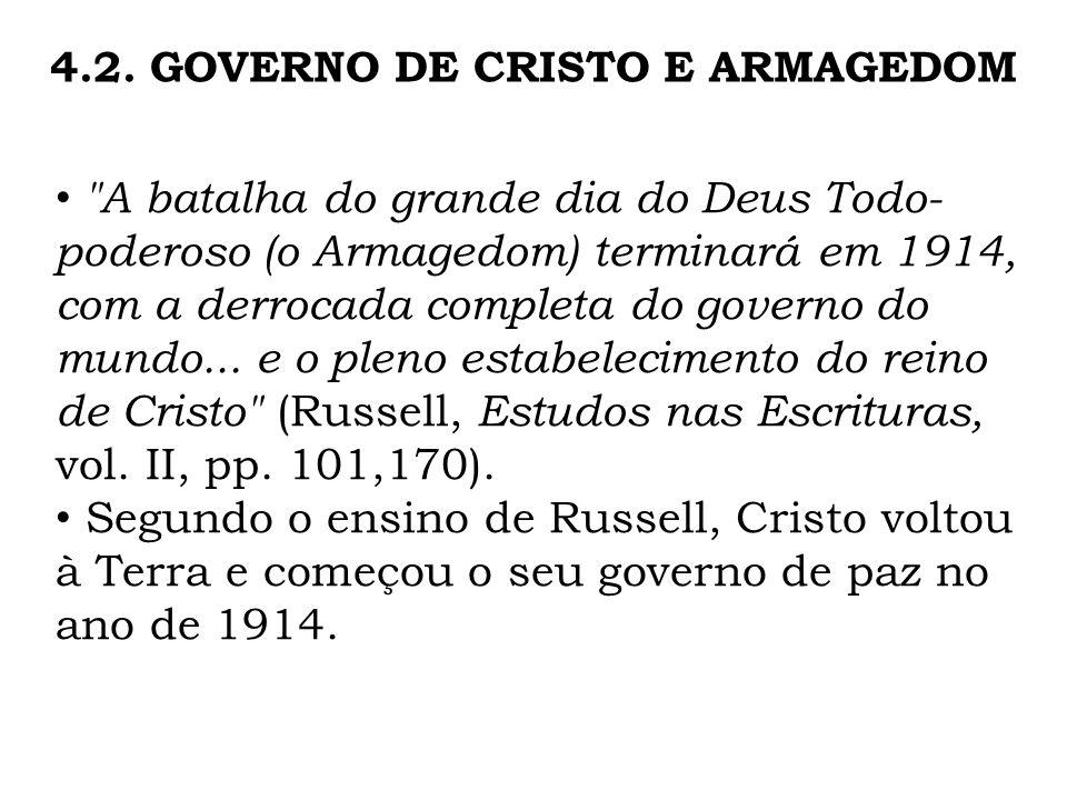 4.2. GOVERNO DE CRISTO E ARMAGEDOM