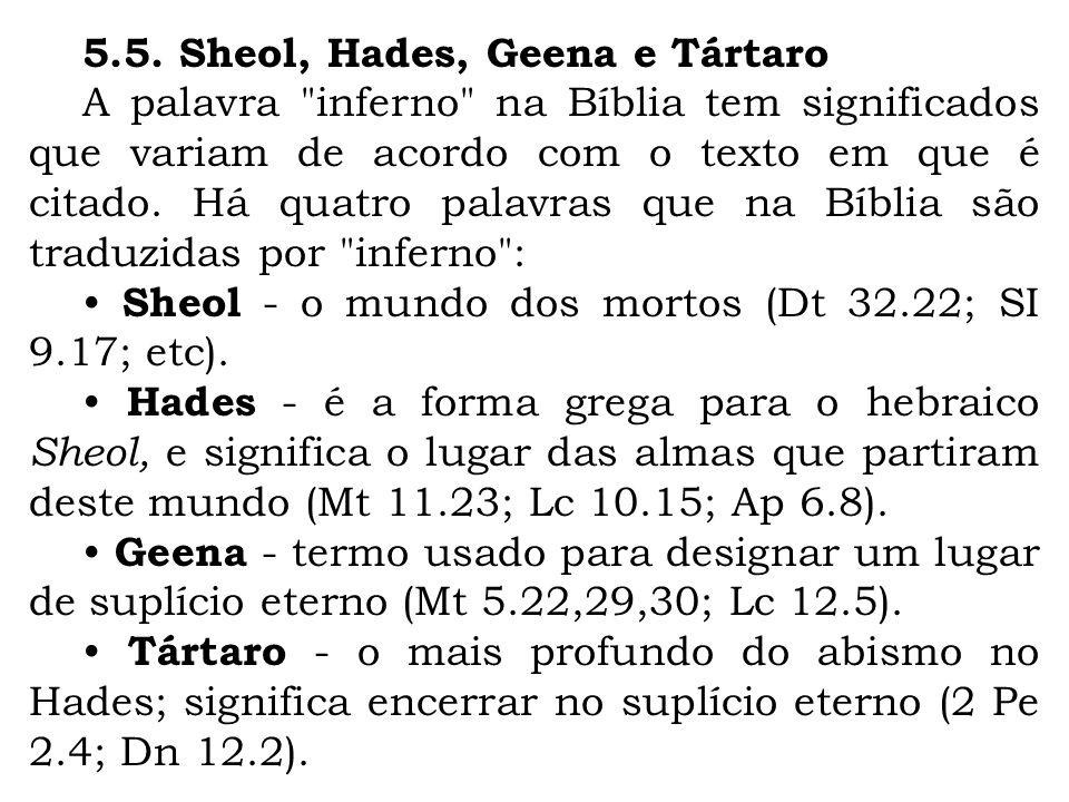 5.5. Sheol, Hades, Geena e Tártaro