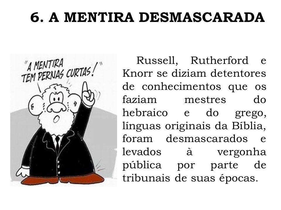 6. A MENTIRA DESMASCARADA