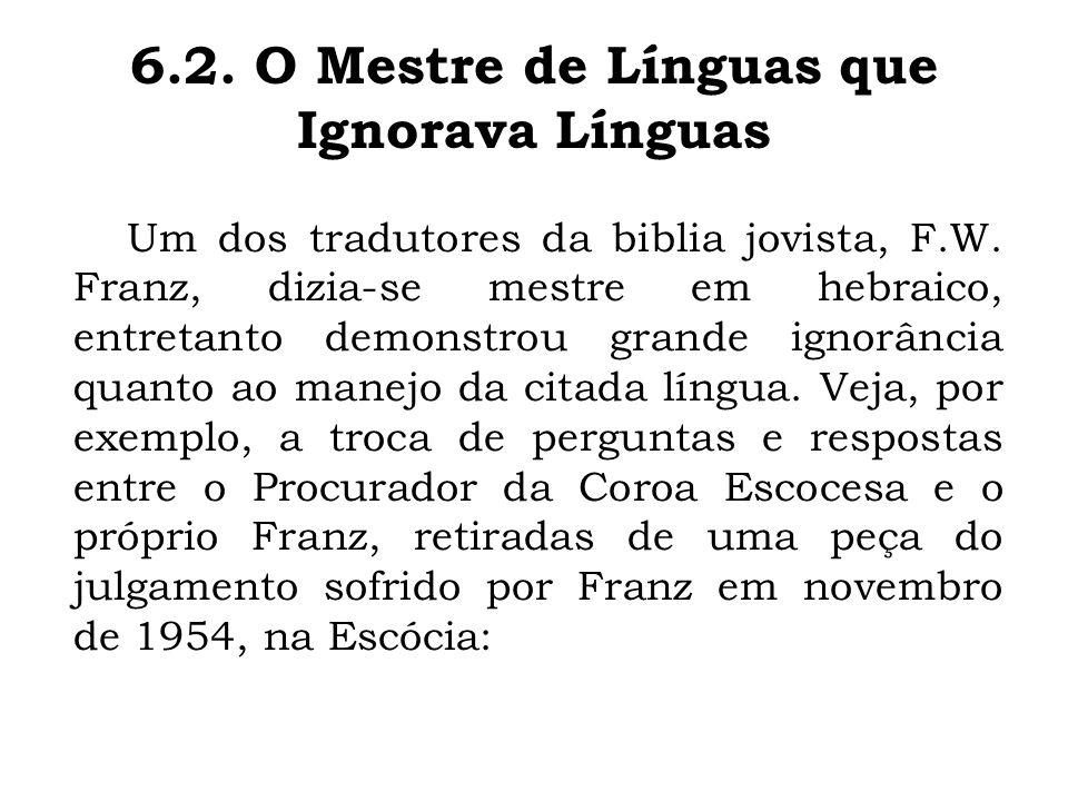 6.2. O Mestre de Línguas que Ignorava Línguas