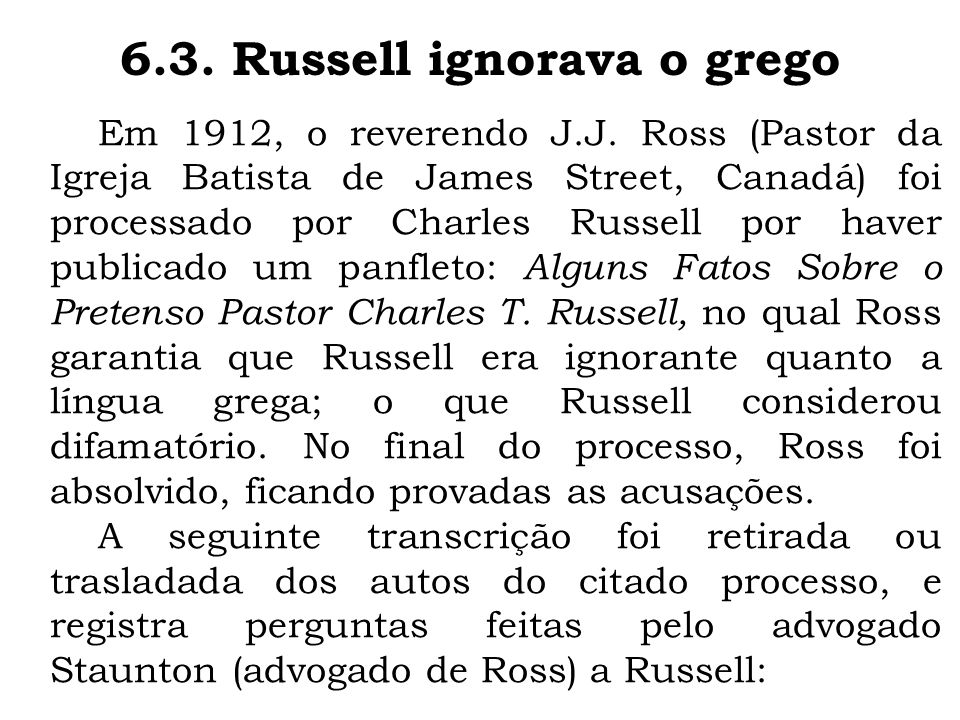 6.3. Russell ignorava o grego