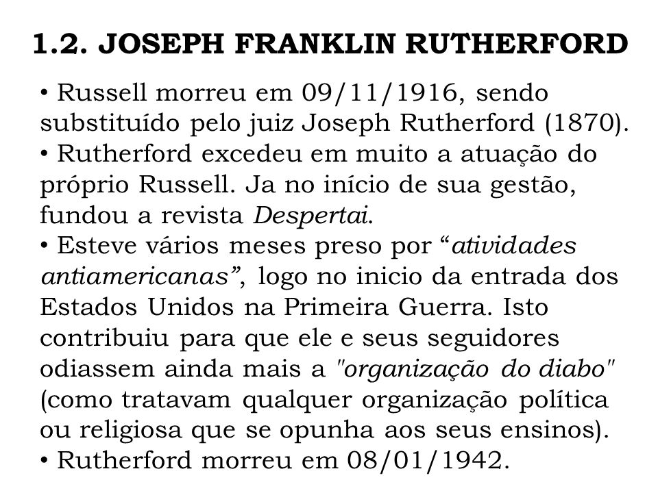1.2. JOSEPH FRANKLIN RUTHERFORD