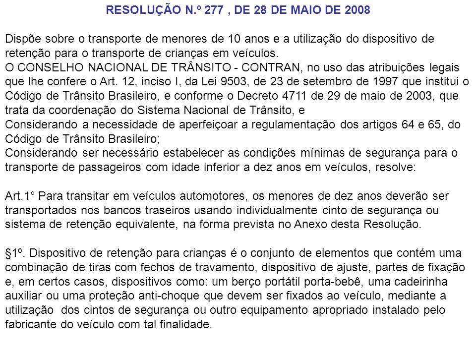 RESOLUÇÃO N.º 277 , DE 28 DE MAIO DE 2008