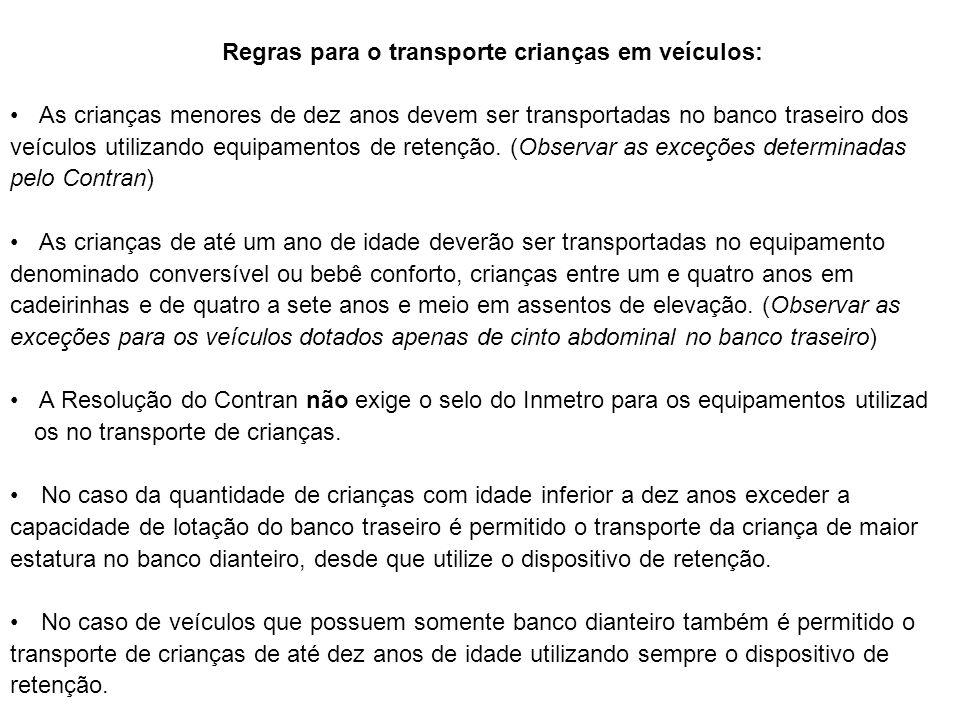 Regras para o transporte crianças em veículos: