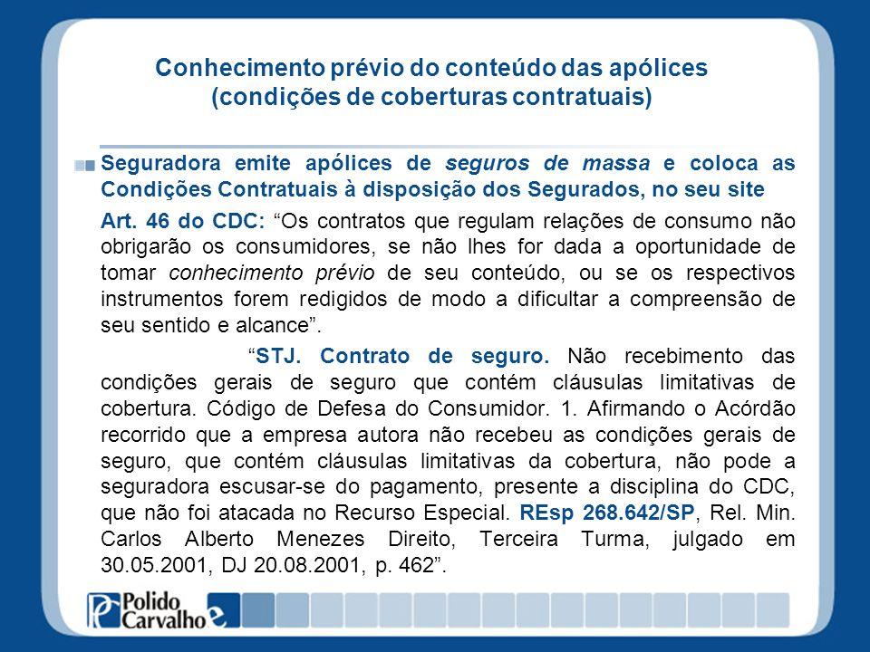 Conhecimento prévio do conteúdo das apólices (condições de coberturas contratuais)