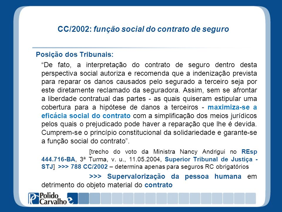 CC/2002: função social do contrato de seguro