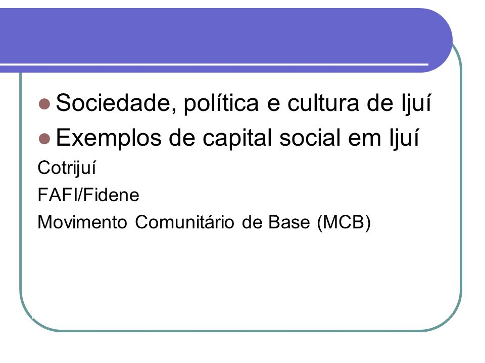Sociedade, política e cultura de Ijuí