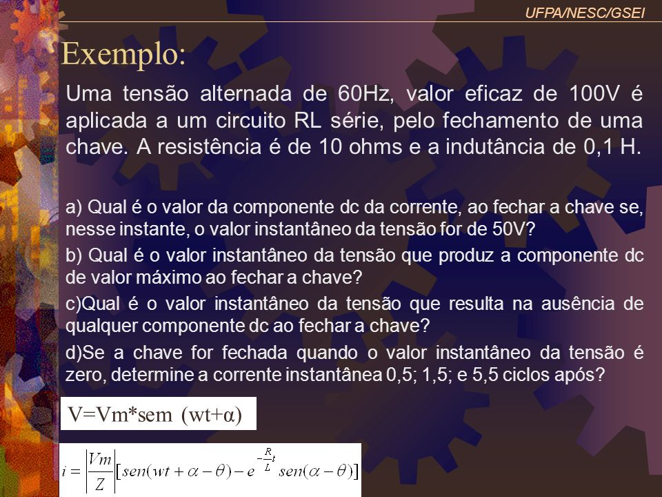 UFPA/NESC/GSEI Exemplo: